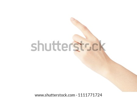 hand of woman show hand with forefinger up for point something isolated on white background