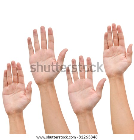 Hand raise up on white background ,business concept
