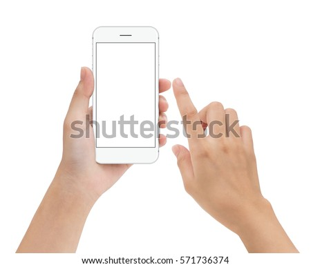 hand touching phone mobile screen isolated on white, mock up smartphone blank screen easy adjustment with clipping path #571736374