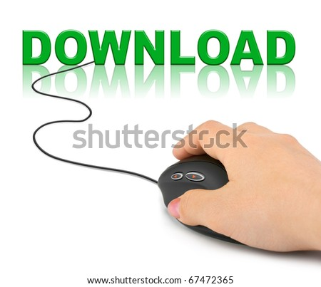 Hand with computer mouse and word Download - internet concept