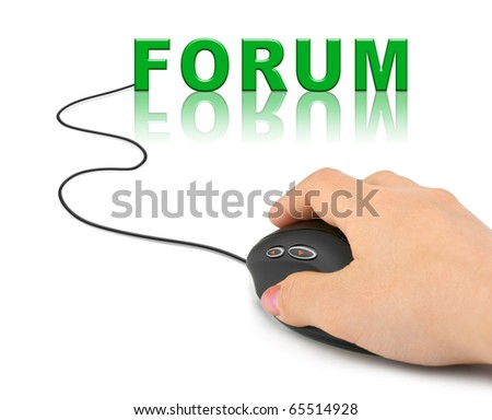 Hand with computer mouse and word Forum - internet concept