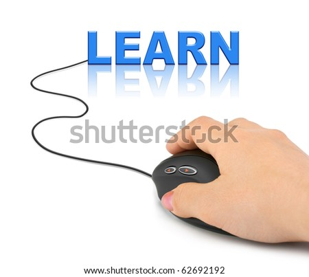 Hand with computer mouse and word Learn - education concept