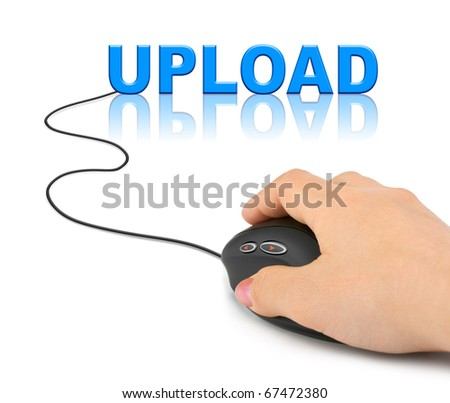 Hand with computer mouse and word Upload - internet concept