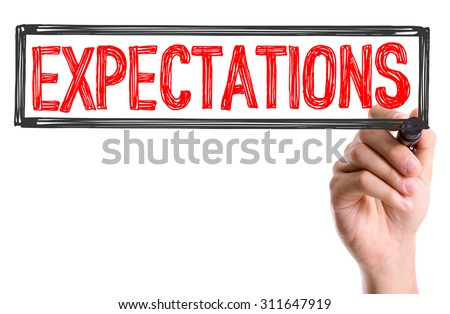 Hand with marker writing the word Expectations Stock foto ©