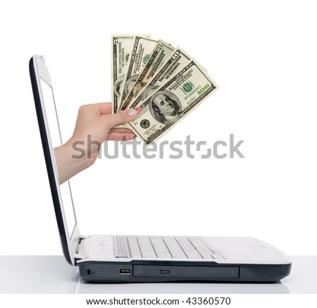 hand with money comes from laptop screen isolated on white