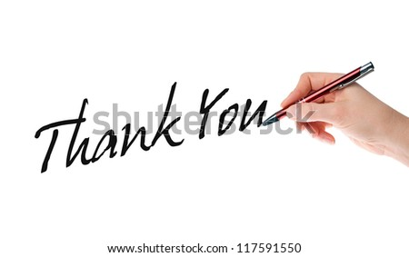 Hand with pen writing the words Thank You / Thank You
