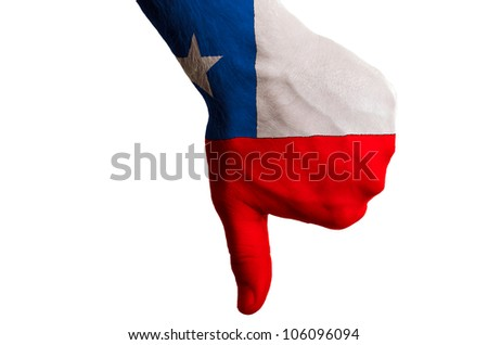 Hand with thumb down gesture in colored chile national flag as symbol of negative political, cultural, social management of country