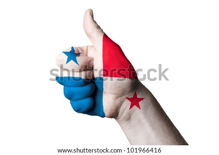Hand with thumb up gesture in colored panama national flag as symbol of excellence, achievement, good, - for tourism and touristic advertising, positive political, social management of country
