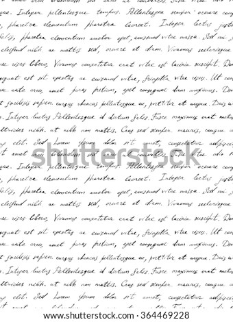 Hand writing black and white letter - latin text Lorem ipsum. Seamless pattern