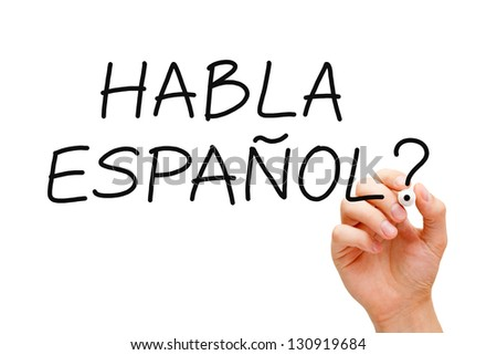 Hand writing Habla Espanol? question with black marker on transparent wipe board.