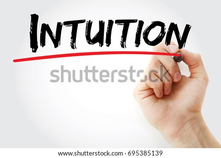 Hand writing Intuition with marker, concept background