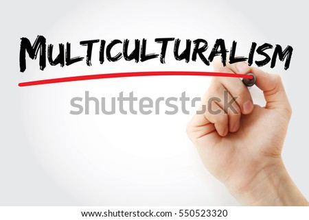 Hand writing Multiculturalism with marker, concept background