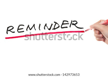 Hand writing reminder word on white board