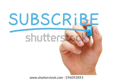 Hand writing Subscribe with blue marker on transparent wipe board.