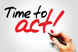 Hand writing Time to act!, business concept