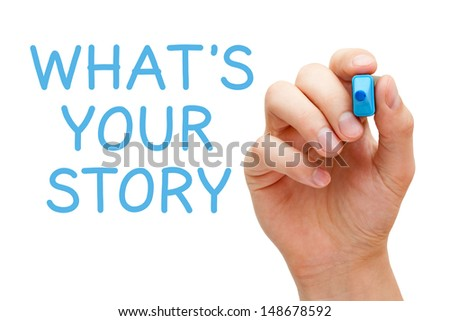 Hand writing What's Your Story with blue marker on transparent wipe board.