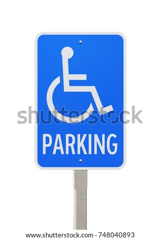 Handicapped person parking, Road symbol signs and traffic symbols for roadway, Blue board with concrete post, isolated on white with clipping path
