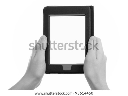 hands holding electronic e-reader,  b&w tone