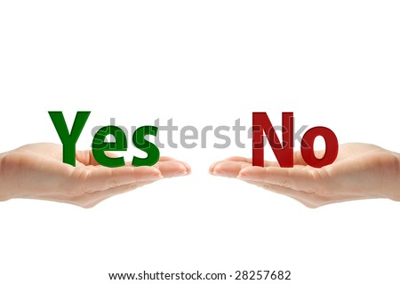 Hands with yes and no words, isolated on white background