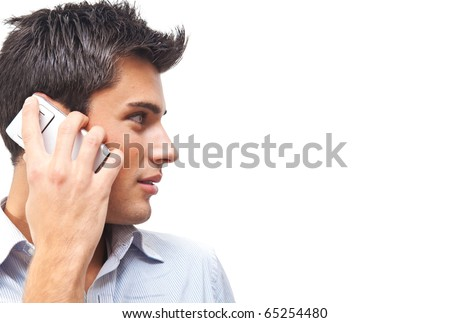 Handsome man portrait talking at the cell phone isolated on white background