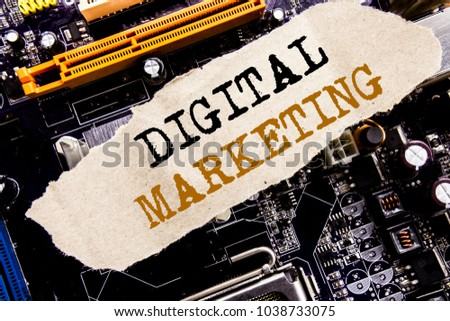 Handwriting Announcement text showing Digital Marketing. Business concept for internet, online, Written on sticky, computer main board background.