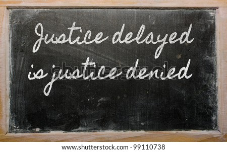justice delayed is justice denied essay topics