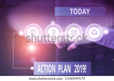 Handwriting text Action Plan 2019. Concept meaning proposed strategy or course of actions for current year Picture photo system network scheme modern technology smart device. #1546949579