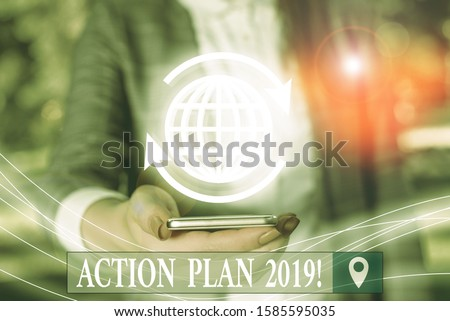 Handwriting text Action Plan 2019. Concept meaning proposed strategy or course of actions for current year.