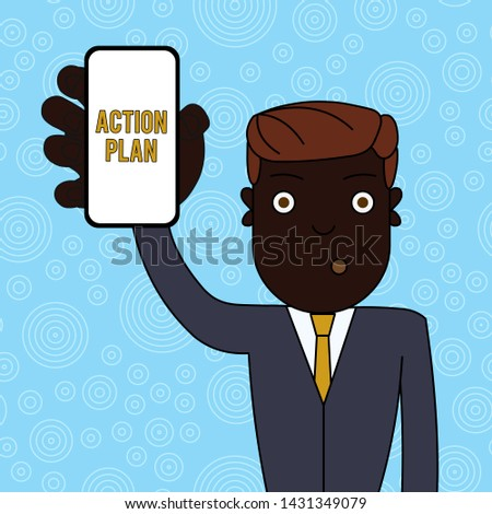 Handwriting text Action Plan. Concept meaning proposed strategy or course of actions for certain time Man Holding Vertically Smartphone Device with Blank Screen for Attention.