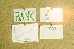 Handwriting text Bank. Concept meaning An organization where showing and businesses can invest borrow money Corkboard color size paper pin thumbtack tack sheet billboard notice board.