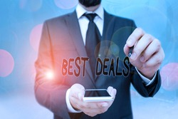 Handwriting text Best Deals. Concept meaning very successful transaction or business agreement or a bargain.