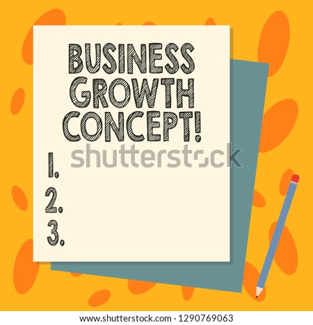 Handwriting text Business Growth Concept. Concept meaning process of improving some measure of success Stack of Blank Different Pastel Color Construction Bond Paper and Pencil.