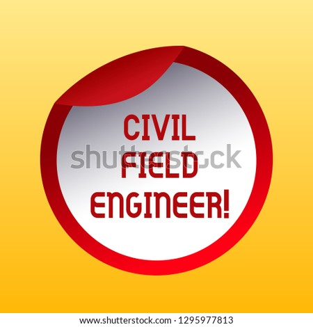 Handwriting text Civil Field Engineer. Concept meaning Oversee construction and upkeep of building structures Bottle Packaging Blank Lid Carton Container Easy to Open Foil Seal Cover.