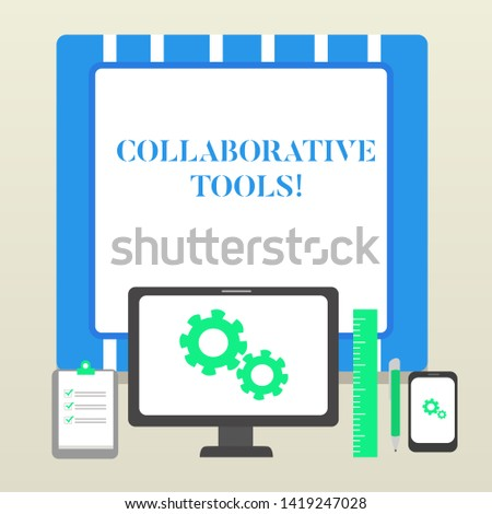 Handwriting text Collaborative Tools. Concept meaning Private Social Network to Connect thru Online Email Business Concept PC Monitor Mobile Device Clipboard Ruler Ballpoint Pen.