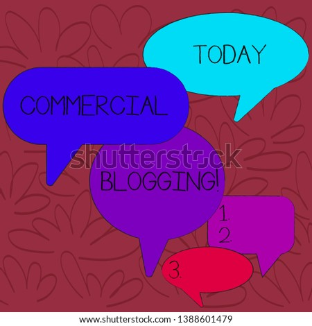 Handwriting text Commercial Blogging. Concept meaning published and used by an organization or corporation Many Color Speech Bubble in Different Sizes and Shade for Group Discussion.