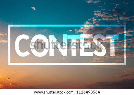 Handwriting text Contest. Concept meaning Game Tournament Competition Event Trial Conquest Battle Struggle Sunset blue beach orange cloudy clouds sky ideas message natural relax. #1126493564