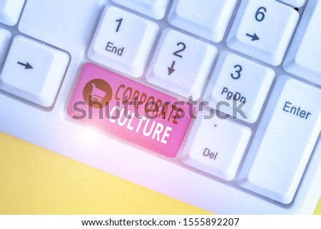 Handwriting text Corporate Culture. Concept meaning pervasive values and attitudes that characterize a company White pc keyboard with empty note paper above white background key copy space.