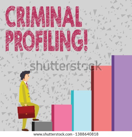 Handwriting text Criminal Profiling. Concept meaning Develop profiles for criminals who not yet apprehended Businessman Carrying a Briefcase is in Pensive Expression while Climbing Up.