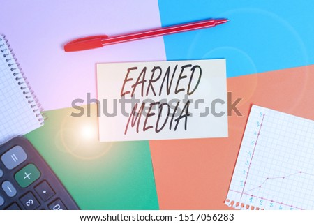 Handwriting text Earned Media. Concept meaning publicity gained through promotional efforts other than paid Office appliance colorful square desk study supplies empty paper sticker.