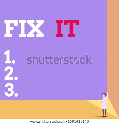 Handwriting text Fix It. Concept meaning Fasten something securely in a particular place or position To repair One man professor wear white coat red tie hold big board use two hands.