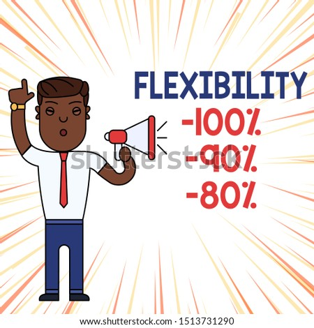 Handwriting text Flexibility 100 Percent 90 Percent 80 Percent. Concept meaning How much flexible you are maleability level Man Standing with Raised Right Index Finger and Speaking into Megaphone.