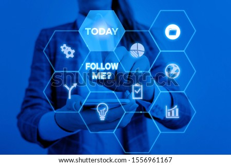 Handwriting text Follow Me Question. Concept meaning go or come after demonstrating or thing proceeding ahead Woman wear formal work suit present presentation using smart latest device. #1556961167