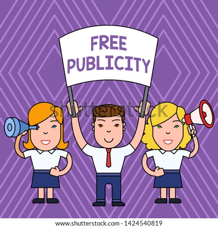 Handwriting text Free Publicity. Concept meaning Promotional marketing Mass media Public Relations Editorial People with Blank Banner, Megaphone and Spy Glass Peaceful Demonstration.