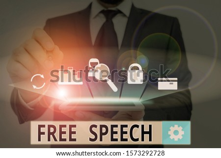 Handwriting text Free Speech. Concept meaning the right of showing to express their opinions publicly.
