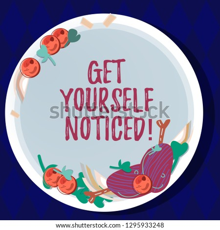 Handwriting text Get Yourself Noticed. Concept meaning to be or become obvious or noticeable Stand out Hand Drawn Lamb Chops Herb Spice Cherry Tomatoes on Blank Color Plate.