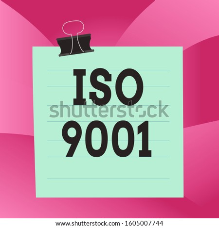 Handwriting text Iso 9001. Concept meaning designed help organizations to ensure meet the needs of customers Paper lines binder clip cardboard blank square notebook color background.