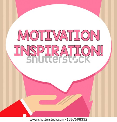 Handwriting text Motivation Inspiration. Concept meaning ability to change the way we feel about life Palm Up in Supine Position for Donation Hand Sign Icon and Speech Bubble.