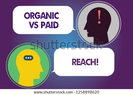 Handwriting text Organic Vs Paid Reach. Concept meaning Increasing followers naturally or by paying for it Messenger Room with Chat Heads Speech Bubbles Punctuations Mark icon.