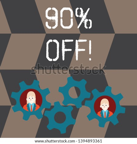 Handwriting text 90 Percent Off. Concept meaning 90 percent reduction on the original price of a product Two Business People Each Inside Colorful Cog Wheel Gears for Teamwork Event.