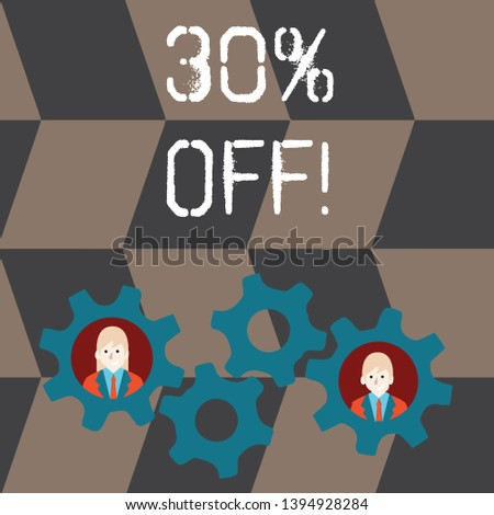 Handwriting text 30 Percent Off. Concept meaning 30 percent reduction on the original price of a product Two Business People Each Inside Colorful Cog Wheel Gears for Teamwork Event.